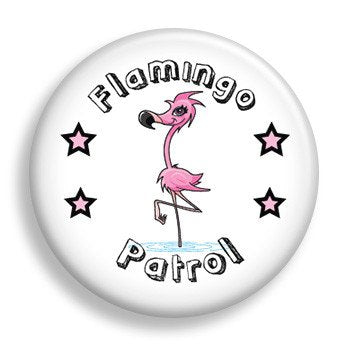 Flamingo Patrol (pin)