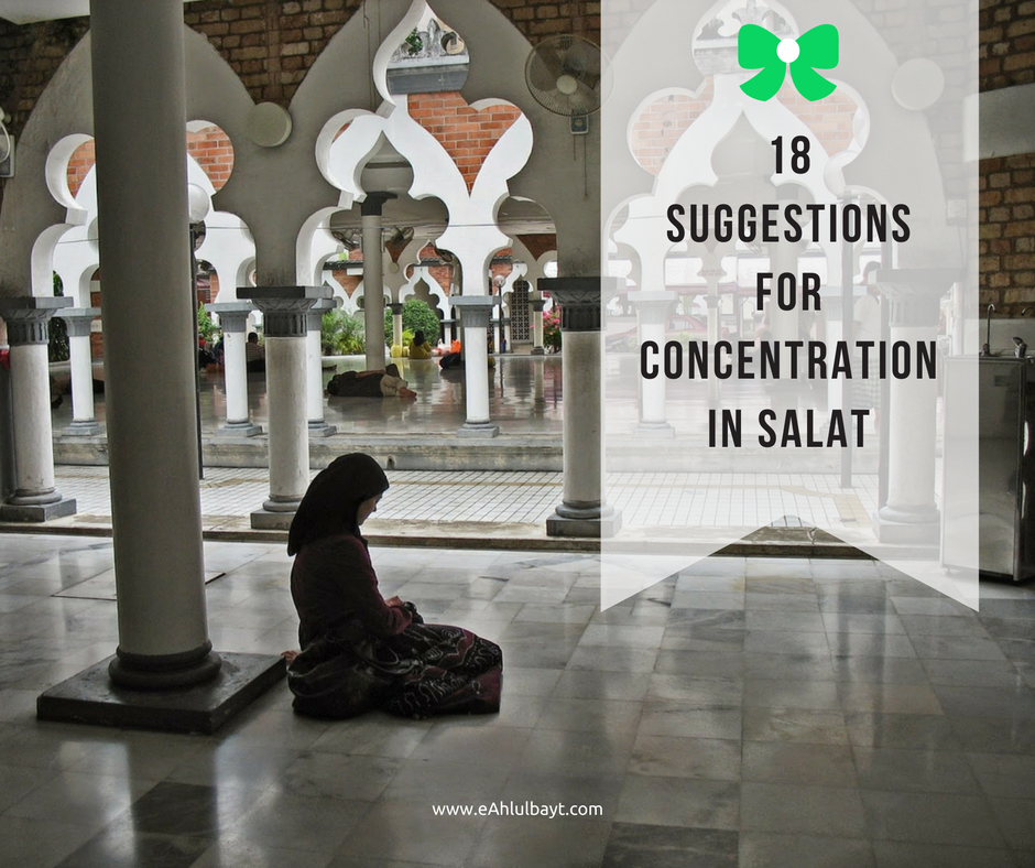 18 Suggestions for Concentration in Salat