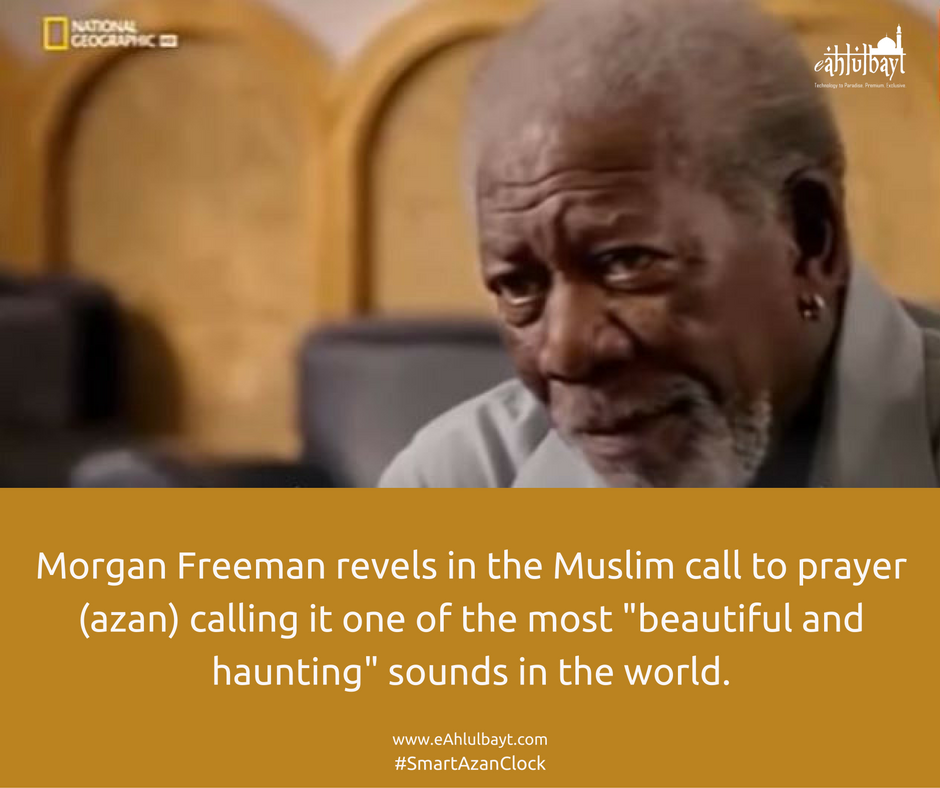 Morgan Freeman says the Muslim azan is 'one of the most beautiful sounds'