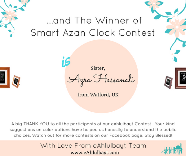 The winner for the Smart Azan Clock Contest is