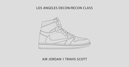 Los Angeles Class / Air Jordan 1 Travis Scott / January 23-26th, 2020