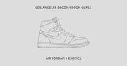 Los Angeles Class / Air Jordan 1 Exotics / December 10th-13th, 2020