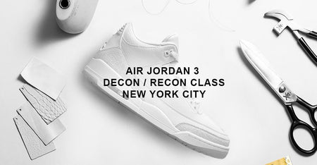 NYC Class / Air Jordan 3 / Feb 7-10th, 2019