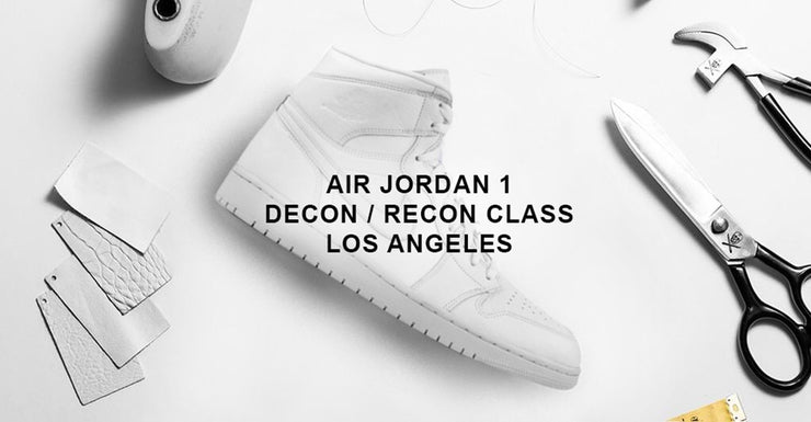 LA Class / Air Jordan 1 / April 18-21st 2019