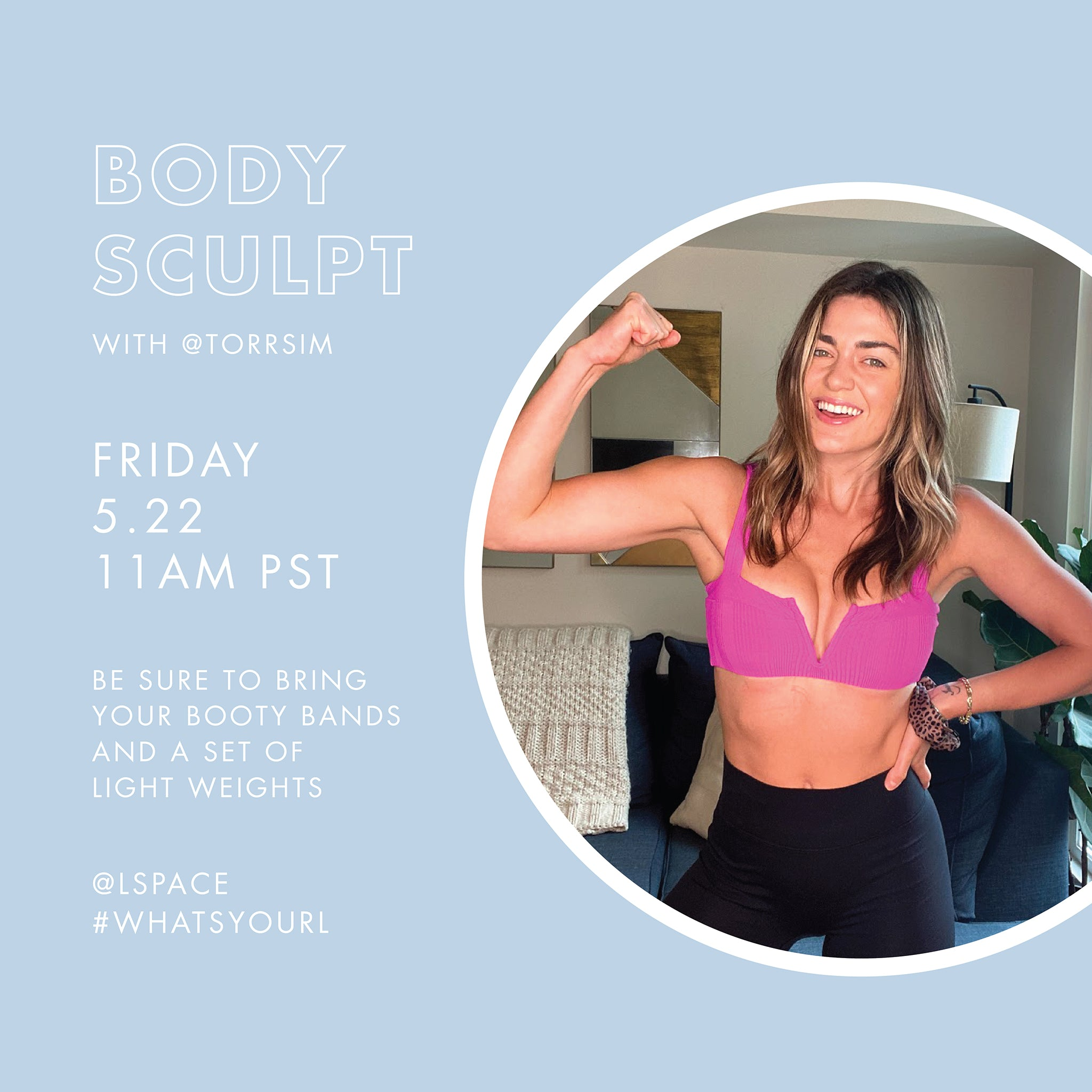 Body Sculpt + Q&A with Tori Simeone
