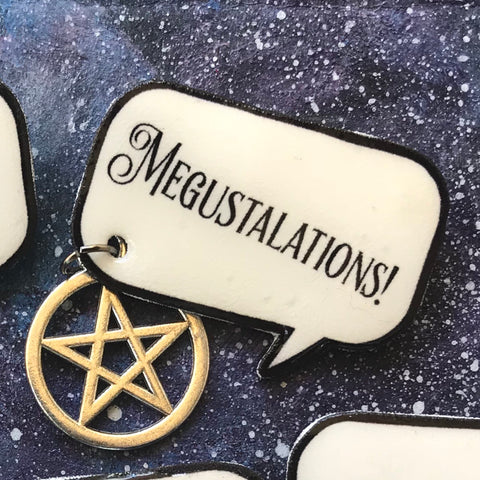 Last Podcast on the Left Megustalations quote badge/pin with pentagram charm