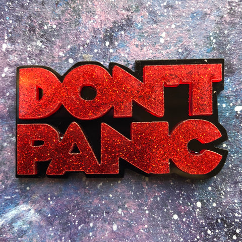 DON'T PANIC Acrylic Brooch Hitchhiker's guide to galaxy Arthur Dent