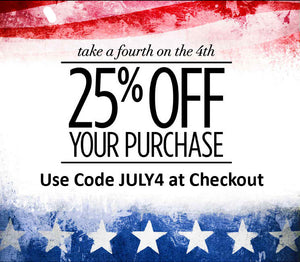 Fourth of July Sale - Extra 25% OFF