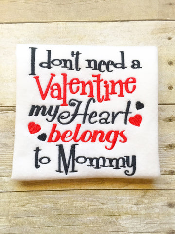 I Don't Need A Valentine - Mommy's Heart
