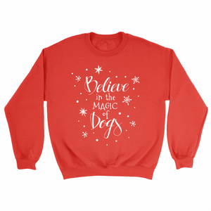 Believe in the Magic of Dogs Crewneck - RED