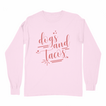 Dogs and Tacos Long Sleeve