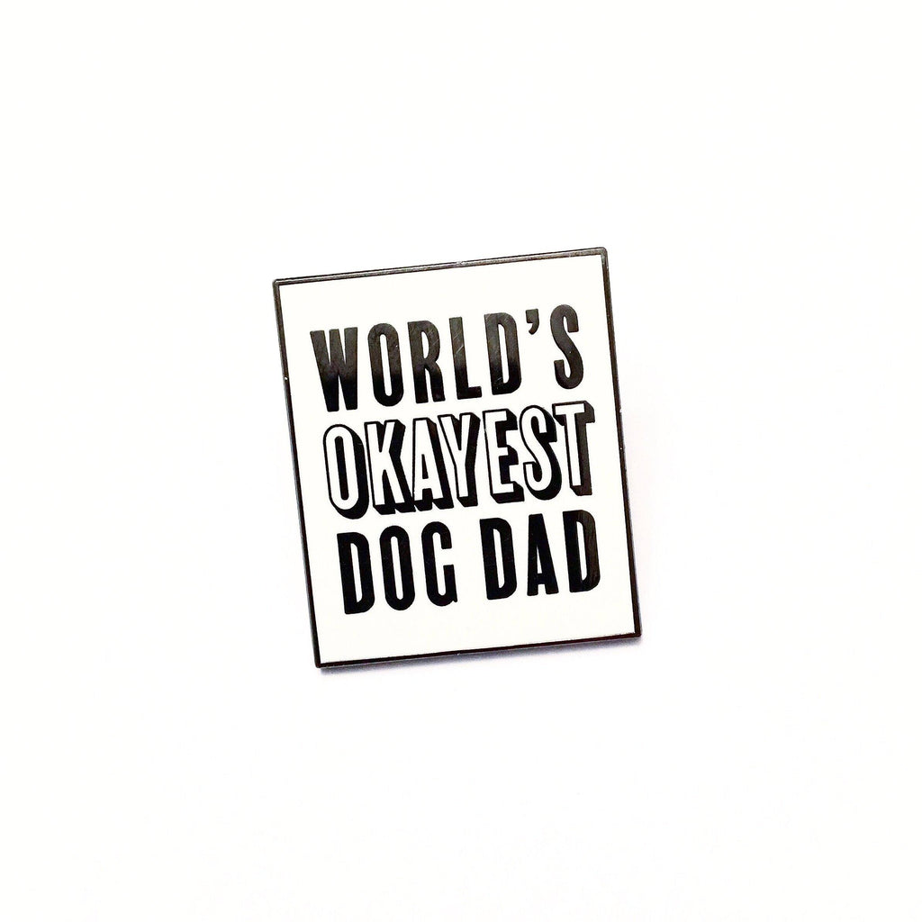 World's Okayest Dog Dad Enamel Pin - SILVER