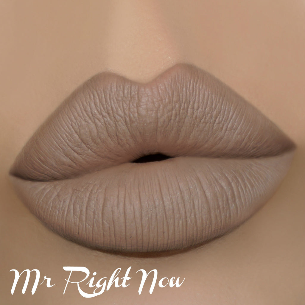 Mr. Right now - www.heididcosmetics.com