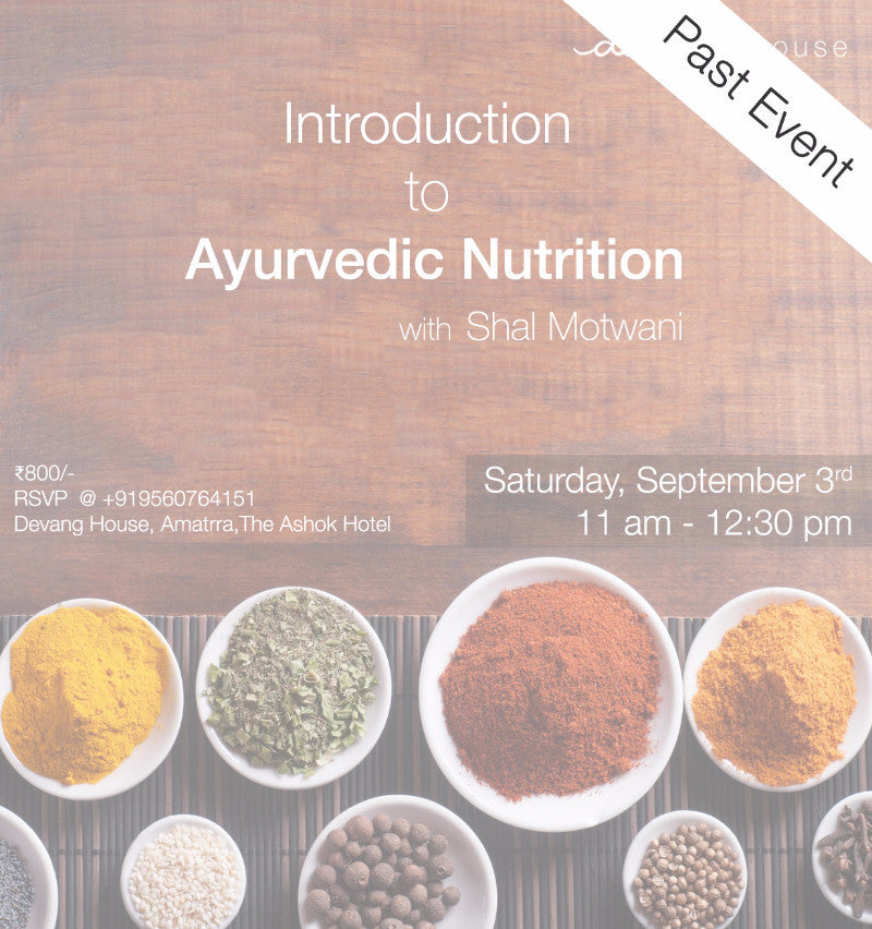Introduction to Ayurvedic Nutrition
