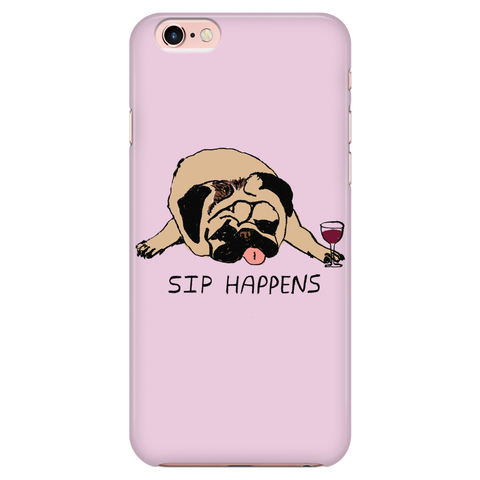 "Awesome ""Sip Happens"" Pug Phone Case"