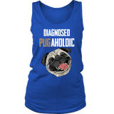 "Women's ""Diagnosed PUGAHOLIC"" Tank and T-Shirt"
