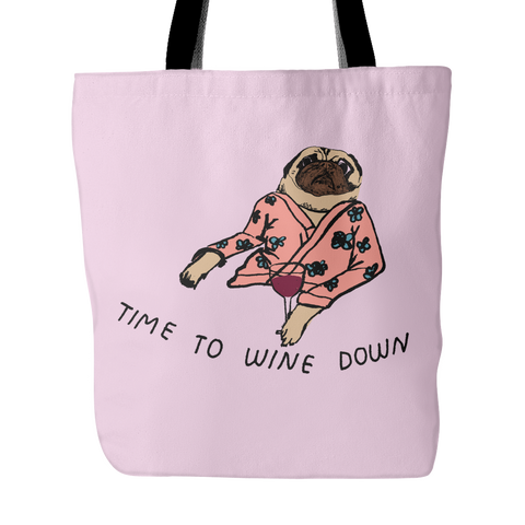 "Durable ""Time to Wine Down"" Pug Tote Bag"