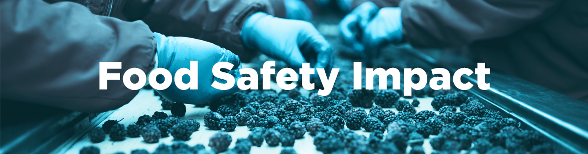 Food Safety Impact