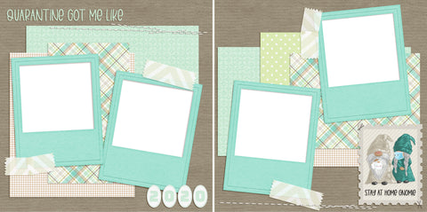 Stay Home Gnomie - Digital Scrapbook Pages - INSTANT DOWNLOAD