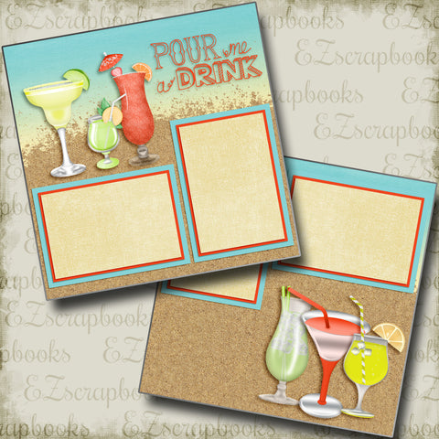 Pour Me A Drink - 4072 - EZscrapbooks Scrapbook Layouts Beach - Tropical, cruise, Summer