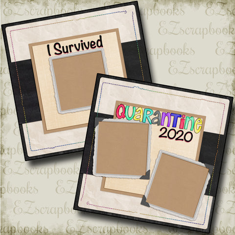 I Survived Quarantine 2020 - 4712 - EZscrapbooks Scrapbook Layouts Quarantine-Corona
