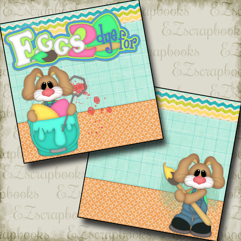 Eggs 2 Dye For NPM - 2454 - EZscrapbooks Scrapbook Layouts Spring - Easter