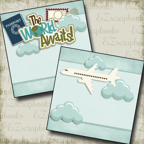 The World Awaits NPM - 2549 - EZscrapbooks Scrapbook Layouts travel, Vacation