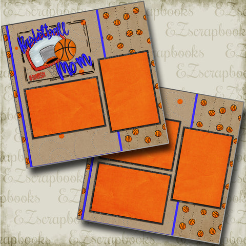 Basketball Mom - 4818 - EZscrapbooks Scrapbook Layouts basketball, Sports