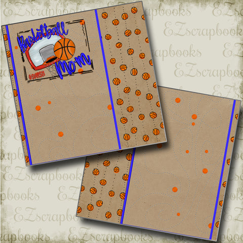 Basketball Mom NPM - 4819 - EZscrapbooks Scrapbook Layouts basketball, Sports
