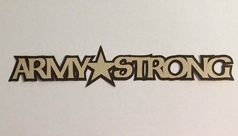 Army Strong Title - D2048 - Laser Die Cut - EZscrapbooks Scrapbook Layouts Military