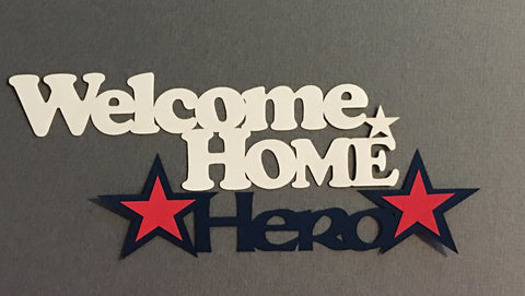 Welcome Home Hero - D2053 - Laser Die Cut - EZscrapbooks Scrapbook Layouts Military