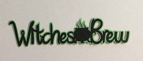 Witches Brew Title - D9052 - Laser Die Cut