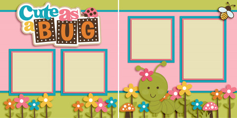 Cute as a Bug Girl - 2488 - EZscrapbooks Scrapbook Layouts Baby - Toddler, Farm - Garden, Outside Play
