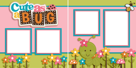 Cute as a Bug Girl - Digital Scrapbook Pages - INSTANT DOWNLOAD
