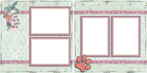My Dog Named Me - Pink - Digital Scrapbook Pages - INSTANT DOWNLOAD - 2019