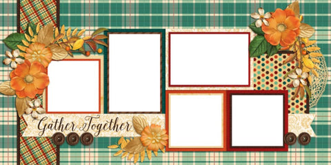 Gather Together - Digital Scrapbook Pages - INSTANT DOWNLOAD