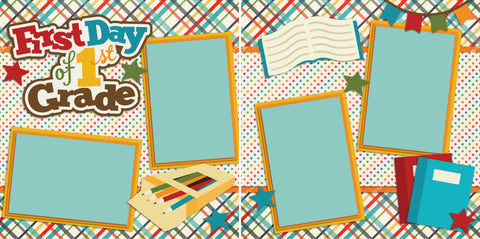 First Day of 1st Grade - 2216 - EZscrapbooks Scrapbook Layouts School