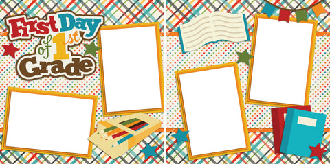 First Day of 1st Grade - Digital Scrapbook Pages - INSTANT DOWNLOAD