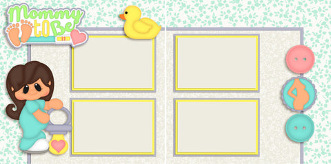 Mommy to be Brunette - 2606 - EZscrapbooks Scrapbook Layouts Baby - Toddler