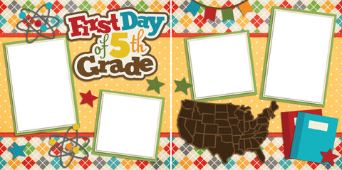 First Day 5th Grade - Digital Scrapbook Pages - INSTANT DOWNLOAD