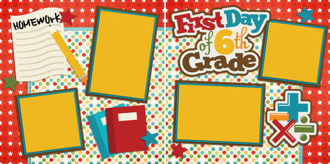 First Day of 6th Grade - 2221 - EZscrapbooks Scrapbook Layouts School