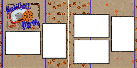 Basketball Mom - Digital Scrapbook Pages - INSTANT DOWNLOAD - EZscrapbooks Scrapbook Layouts basketball, Sports
