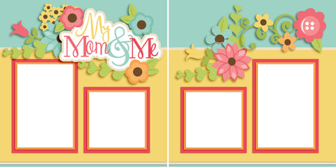 My Mom and Me Girl - Digital Scrapbook Pages - INSTANT DOWNLOAD