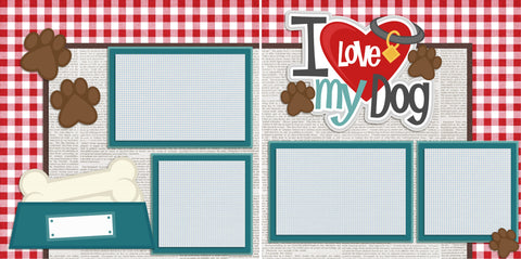 I Love My Dog - 2181 - EZscrapbooks Scrapbook Layouts dogs, Pets