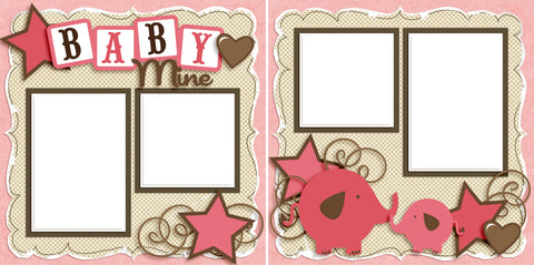 Baby Mine Girl - Digital Scrapbook Pages - INSTANT DOWNLOAD - 2019