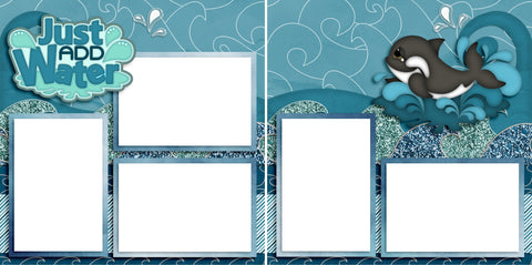 Just Add Water - Digital Scrapbook Pages - INSTANT DOWNLOAD