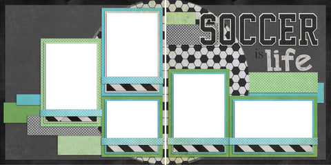 Soccer is Life - Digital Scrapbook Pages - INSTANT DOWNLOAD