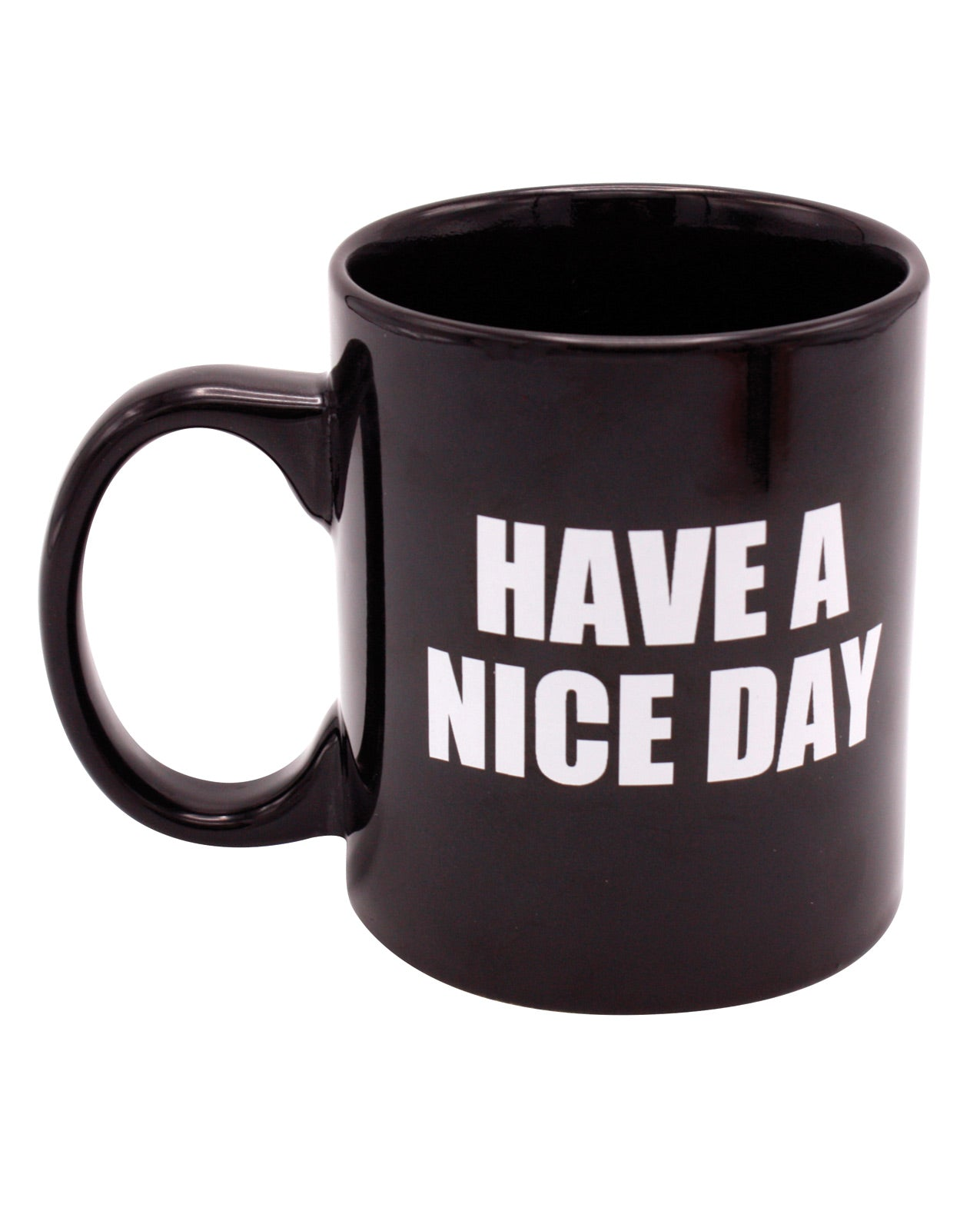 Attitude Mug Have a Nice Day - 16 oz