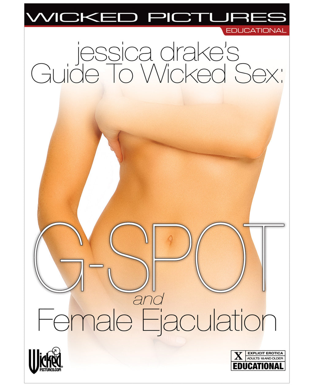 Jessica Drake's Guide to Wicked Sex - Female Ejaculation - Dvd And Video Instructional - The Fallen Angel