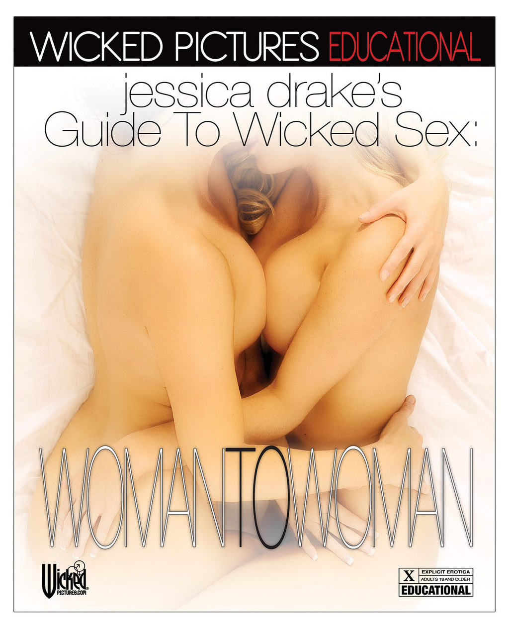 Jessica Drake's Guide to Wicked Sex - Woman to Woman - Dvd And Video Instructional - The Fallen Angel